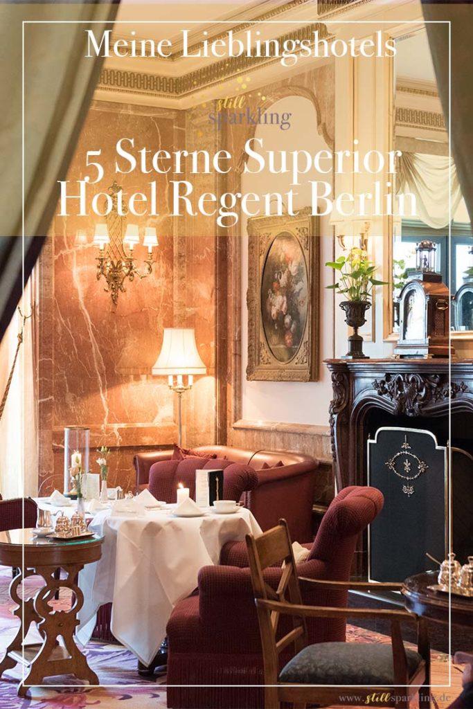 5 Sterne Superior Luxushotel Regent Berlin