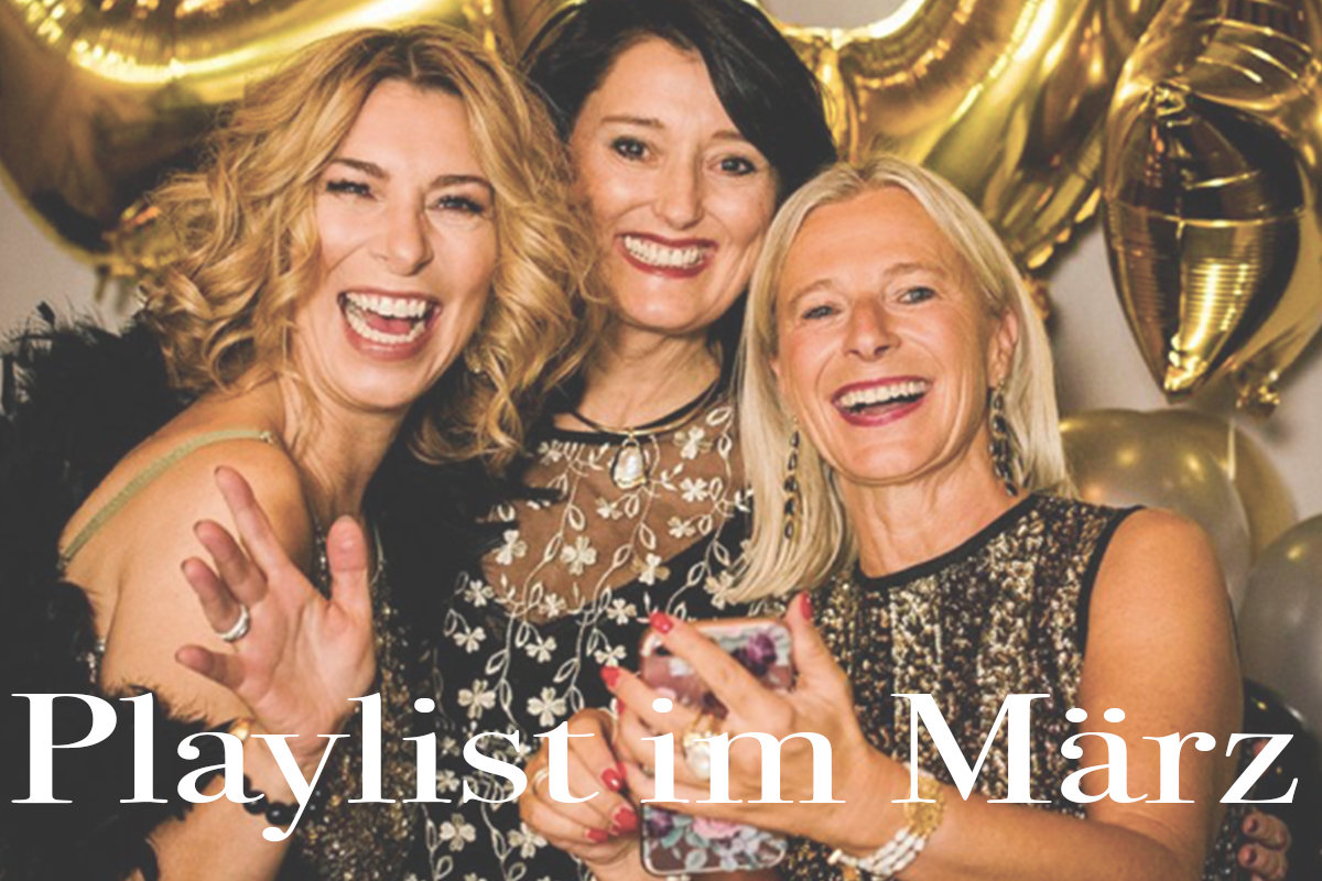 Playlist im März – I'm every woman