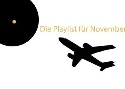 Playlist für November – Freiheit und Slow Beats