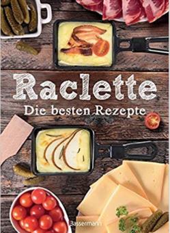 Fünf kreative Rezepte für Raclette
